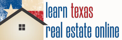 Learn Texas Real Estate Online - Texas Real Estate Training